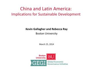 China and Latin America: Implications for Sustainable Development