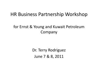 HR Business Partnership Workshop for Ernst & Young and Kuwait Petroleum Company