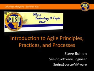 Introduction to Agile Principles, Practices, and Processes