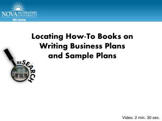 Locating How-To Books on  Writing Business Plans  and Sample Plans
