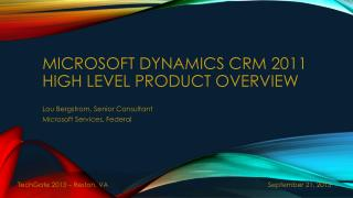 Microsoft Dynamics CRM 2011 High LEVEL PRODUCT OVERVIEW