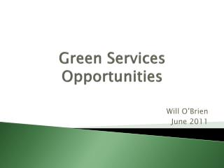 Green Services Opportunities