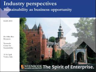 Industry perspectives Sustainability as business opportunity