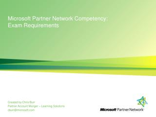 Microsoft Partner Network Competency: Exam Requirements