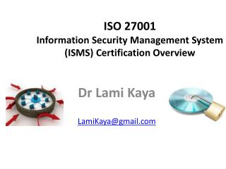 ISO 27001 Information Security Management System (ISMS) Certification  Overview