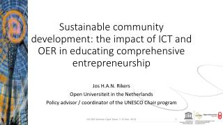 Sustainable community development: the impact of ICT and OER in educating comprehensive entrepreneurship