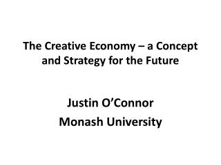 The Creative Economy – a Concept and Strategy for the Future