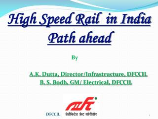 High Speed Rail  in India Path ahead