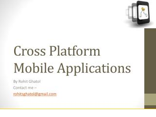 Cross Platform Mobile Applications