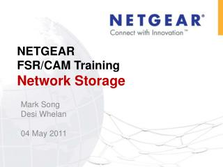 NETGEAR  FSR/CAM Training Network Storage