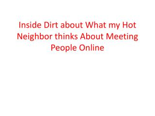 free chat rooms and what my hot neighbor says about them