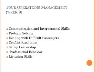 Tour Operations Management  (week 9)
