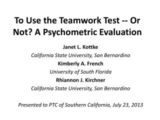 To Use the Teamwork Test -- Or Not? A Psychometric Evaluation