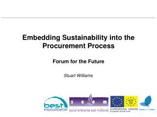Embedding Sustainability into the Procurement Process Forum for the Future