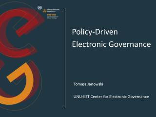 Policy-Driven  Electronic Governance