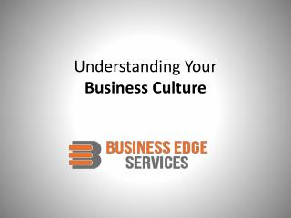 Understanding Your Business Culture