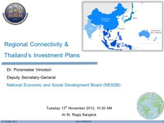 Regional Connectivity & Thailand's Investment Plans