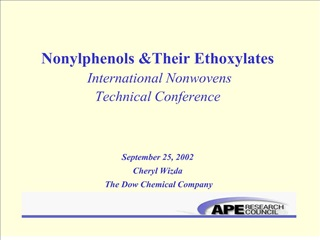 nonylphenols their ethoxylates  international nonwovens  technical conference   september 25, 2002 cheryl wizda  the dow