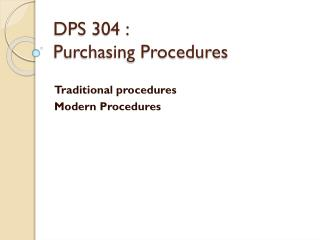DPS 304 :  Purchasing Procedures
