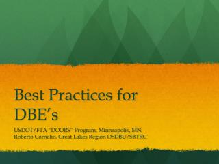 Best Practices for DBE's