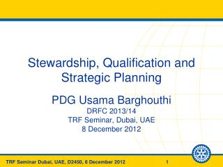 Stewardship, Qualification and Strategic Planning
