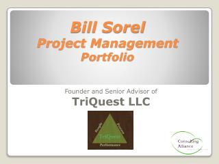 Bill Sorel Project Management  Portfolio