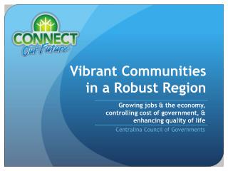 Vibrant Communities  in a Robust Region