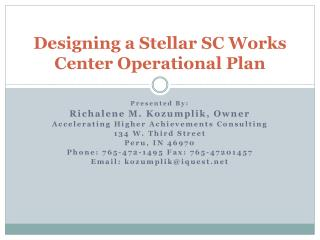 Designing a Stellar SC Works Center Operational Plan