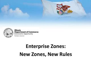 Enterprise  Zones: New Zones, New Rules
