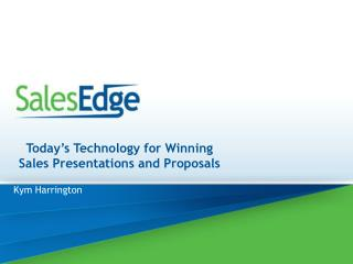 Today's Technology for Winning Sales Presentations and Proposals