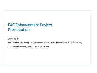 PAC Enhancement  Project  Presentation