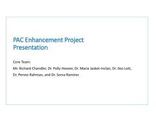 PAC Enhancement Project Presentation