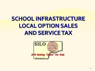 School Infrastructure Local Option Sales and Service Tax