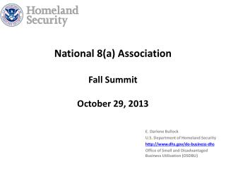 National 8(a)  Association Fall Summit October 29, 2013