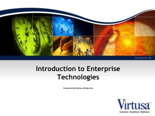Introduction to Enterprise Technologies Presented by  Kushan Athukorala