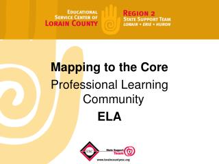 Mapping to the Core  Professional Learning Community ELA