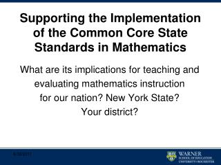 Supporting the Implementation of the Common Core State Standards in Mathematics
