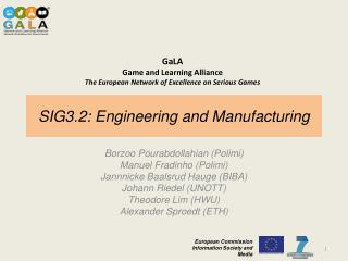 SIG3.2: Engineering and Manufacturing
