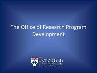 The Office of Research Program Development