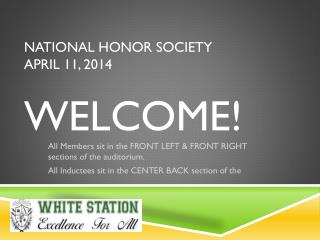 National Honor Society April 11, 2014 Welcome!