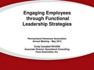 Engaging Employees   through Functional Leadership Strategies