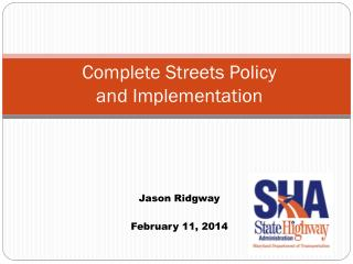 Complete Streets Policy and Implementation