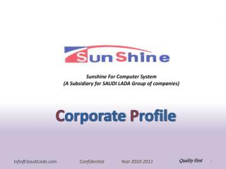 Sunshine For Computer System (A Subsidiary for SAUDI LADA Group of companies)