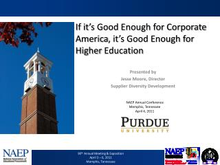 If it's Good Enough for Corporate  America , it's Good Enough for  Higher  Education
