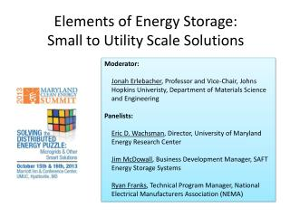 Elements of Energy Storage:   Small to Utility Scale Solutions