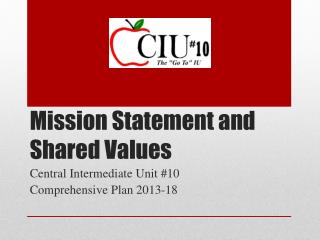 Mission Statement and Shared Values
