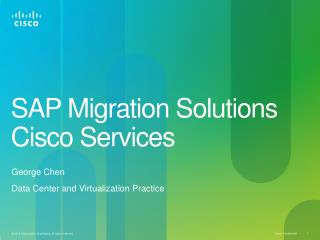 SAP Migration Solutions Cisco  Services
