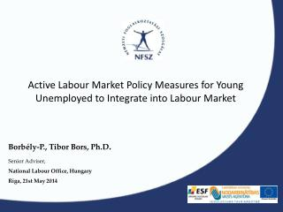 Active Labour Market Policy Measures for Young Unemployed to Integrate into Labour Market