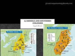 2.4 Middle and Southern Colonies