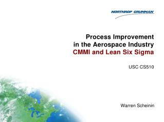 Process Improvement  in the Aerospace Industry CMMI and Lean Six Sigma